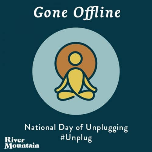 National Day of Unplugging Offline